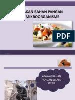 Kerusakan Bahan Pangan Oleh Mikroorganisme Titis