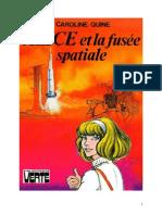 Caroline Quine Alice Roy 47 BV Alice et la fusée spatiale 1971