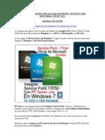 CÓMO INTEGRAR SP1 OFICIAL PARA WINDOWS 7 EN DVD O USB BOOTABLE CON RT7 LIT