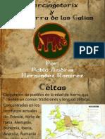 Unidad 7 Vercigetorix y la Guerra de las Galias - Pablo Hernández