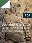 Assyrian Reliefs and Ivories in the Metropolitan Museum of Art Palace Reliefs of Assurnasirpal II An