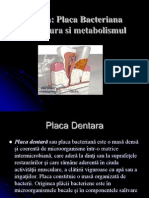 Placa Dentara(Structura si Metabolism)