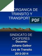 Ley Organica de Transporte Terrestre y Seguridad Vial