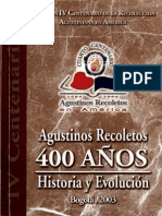 agustinos recoletos - 400 años, historia y evoluciion