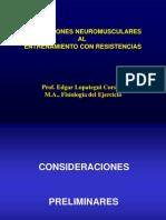 ADAPATACIONES NEUROMUSCULARES AL ENTRENAMIENTO CON RESISTENCIAS