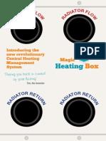 Magic Heating Box