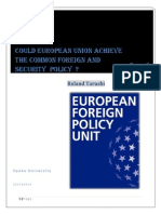 Roland Tarushi | Could European Union Achieve the Common Foreign and Security Policy