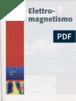 La Fisica Di Amaldi - Elettromagnetismo