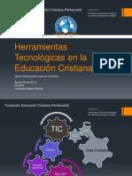 Herramientas Tecnologicas en La Educacion Cristiana