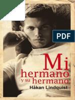 Mi Hermano y Su Hermano Spanish Edition Lindquist