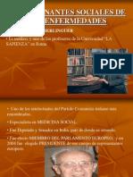 Berlinguer. Determinantes Sociales de La Enfermedad