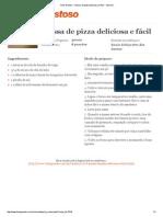 Massa de pizza deliciosa e fácil - Imprimir