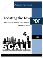 Locating the Law - A Handbook for Non-Law Librarians 5thEd Revised (2011) Southern California Association of Law Libraries