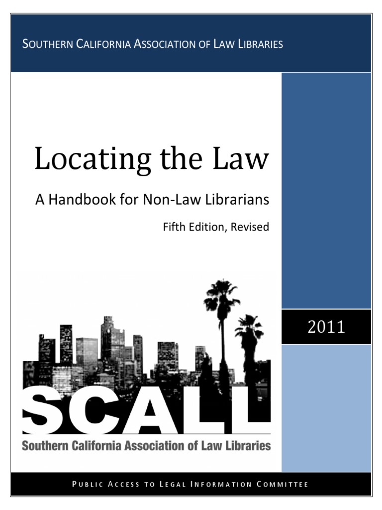 Locating The Law A Handbook For Non Librarians 5thed Revised Second Circuit Washlaw Web 2011 Southern California Association Of Libraries Case Citation Precedent