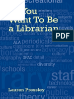 So You Want to Be a Librarian (2009) Lauren Pressley
