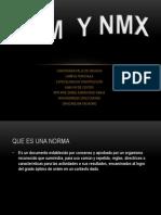 NOM Y NMX