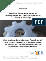 Reflexion Sur Les FabLabs Et Les Consequences de l Open Source Dans La Pratique Du Design