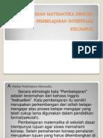 pembelajaranmatematikadenganmodelpembelajaraninvestigasikelompok-120409081823-phpapp01
