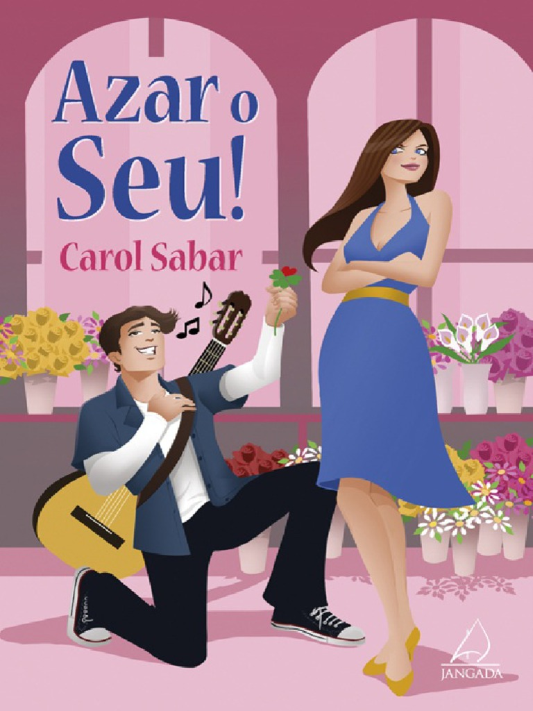 9fc555809 Azar o Seu! - Carol Sabar