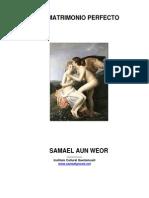 V. M. Samael Aun Weor - El Matrimonio Perfecto