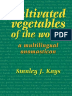 S. J. Kays Cultivated Vegetables of the World a Multilingual Onomasticon 2011