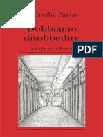 Dobbiamo Disobbedire (Bibliotec - Parise, Goffredo