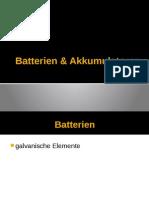 Akkumulatoren & Batterien