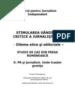 9 PR Si Jurnalism Unde Trasam Granita