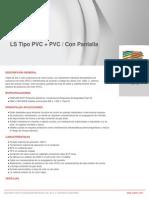 LS Tipo PVC + PVC Con Pantalla