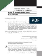 DIREITO LITÚRGICO, DIREITO LEGAL A POLÊMICA EM TORNO DO SACRIFÍCIO RITUAL DE ANIMAIS NAS RELIGIÕES AFRO-GAÚCHAS