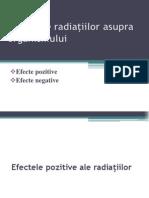 Efectele radiaţiilor asupra  organismului