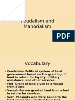 Feudalism and Manorial Ism
