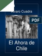 El ahora de Chile, Álavro Cuadra
