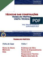 2ºTrabalho Prático Técnicas 2013.2- Visita técnica