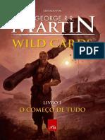 Wild Cards_ o Comeco de Tudo - Livro 1 - George R. R. Martin
