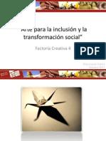 Arte para la inclusión y la transformación social