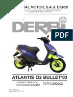 Atlantis Bullet 2003 1a Edicion