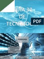 GUIA 30 DE TECNOLOGIA.pptx