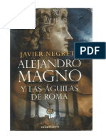Alejandro Magno y Las Aguilas de Roma Javier Negrete