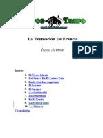 Asimov, Isaac - La Formacion de Francia (Vol.10)