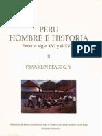 Perú Hombre e Historia S. XVI al XIX Tomo II