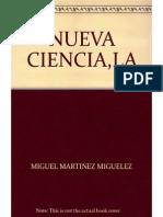 La Nueva Ciencia (Miguel Martinez Miguelez)