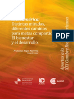 Iberoamérica Distintas miradas, diferentes caminos para meta