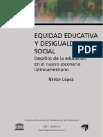 Equidad Educativa y Desigualdad Social Nestor Lopez