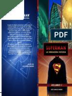 Superman La Verdadera Historia Volumen 1