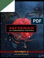 Superman La Verdadera Historia Volumen 2