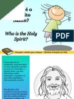 Quem é o Espíritu Santo - Who is the Holy Spirit?