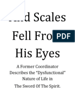 And Scales Fell From His Eyes