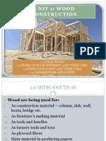 Unit 1-Wood Construction