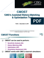 2011 What's New at CMG Event in Perth - Automated History-Matching & Optimization Using CMOST